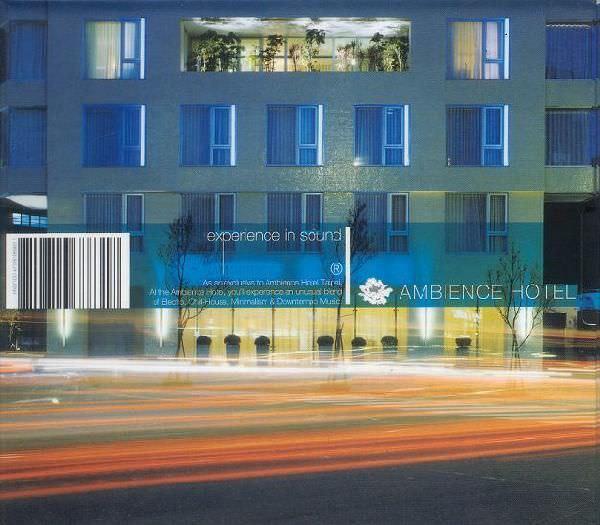 《Ambience Hotel》是我接觸的第一張電子音樂專輯